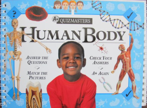 9780789400185: Human Body (A+ Quizmasters)