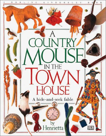 9780789400215: A Country Mouse In The Town House