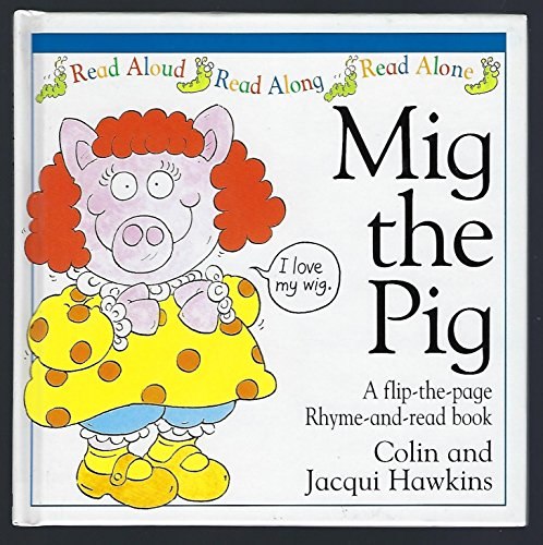 Mig the Pig: Colin and Jacqui