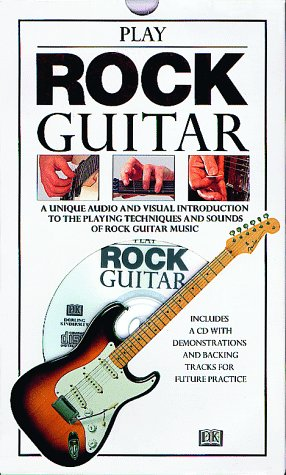 PLAY ROCK GUITAR: The Essential Introduction to: DK Publishing