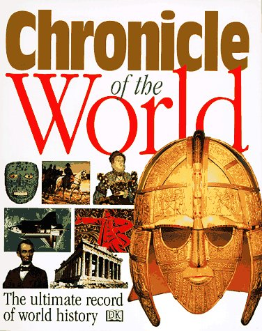 9780789403346: Chronicle of the World (Chronicles)
