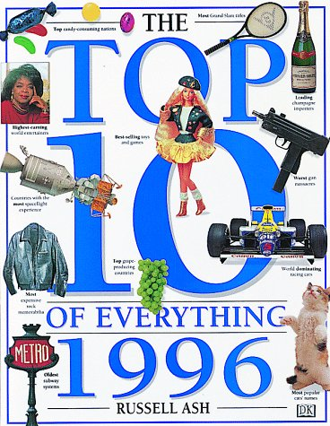 9780789403384: The Top Ten of Everything 1996