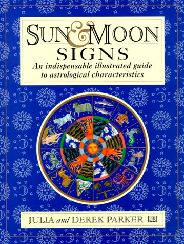 9780789403674: Sun and Moon Signs: An Illustrated Guide to Astrological Characteristics