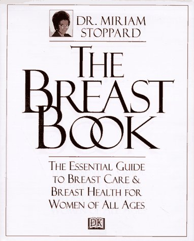 The Breast Book: Stoppard, Dr. Miriam