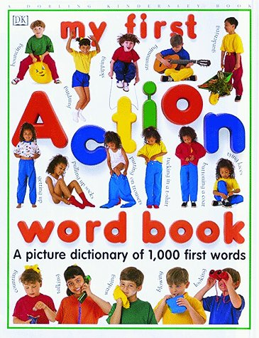 9780789404633: My First Action Word Book