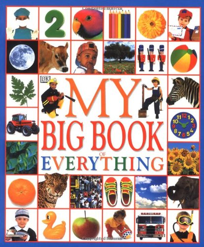 9780789409980: My Big Book of Everything