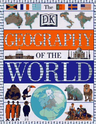 9780789410047: DK Geography of the World