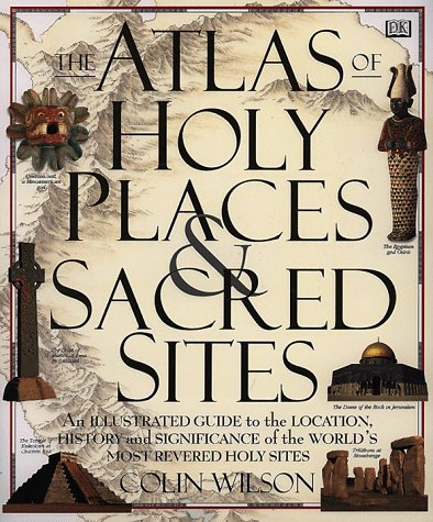 9780789410511: Atlas of Holy Places and Sacred Sites