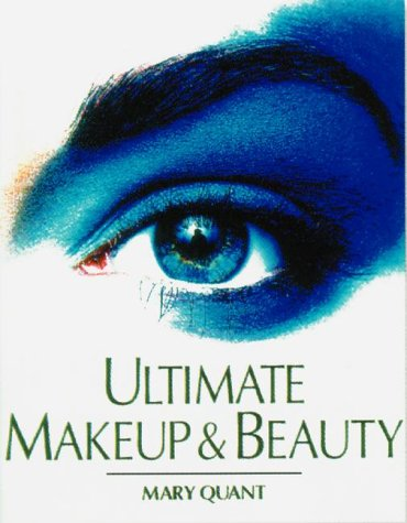 Ultimate Makeup & Beauty Book (0789410567) by Quant, Mary