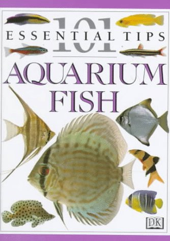 9780789410740: Aquarium Fish (101 Essential Tip)