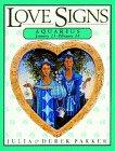 9780789410870: Aquarius (Parker Love Signs)