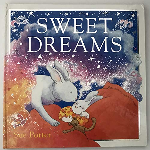 Sweet Dreams (0789411040) by Sue Porter