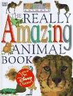 The Really Amazing Animal Book: Dawn Sirett, Kristin