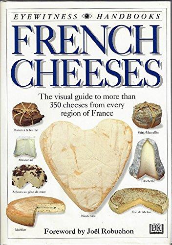 9780789414373: Eyewitness Handbooks: French Cheeses