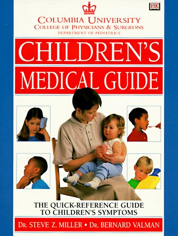 9780789414434: Columbia University Department Of Pediatrics Children's Medical Guide