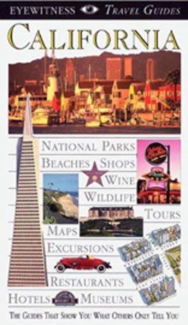 9780789414519: Eyewitness Travel Guide California (Eyewitness Travel Guides, California, 1997)