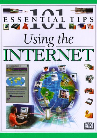 9780789414625: Using the Internet (101 Essential Tips)