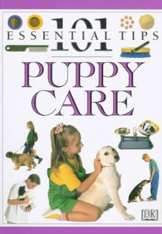 9780789414632: Puppy Care (101 Essential Tips)
