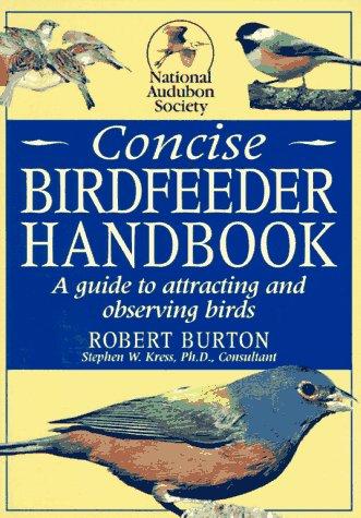 9780789414656: National Audubon Society Concise Bird feeder Book