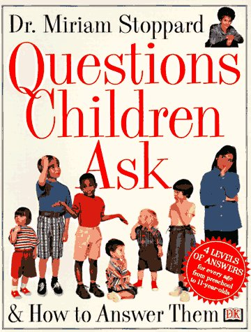 9780789414717: Questions Children Ask and How to Answer Them