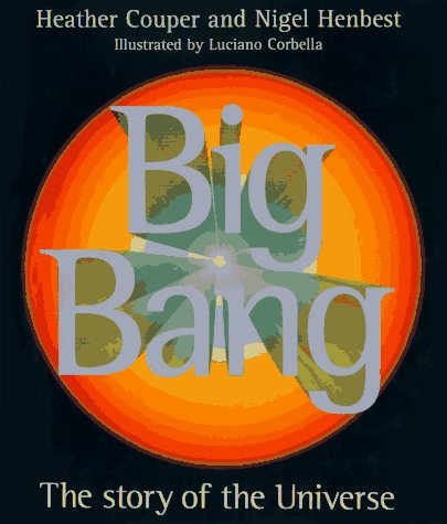9780789414847: Big Bang: The Story of the Universe
