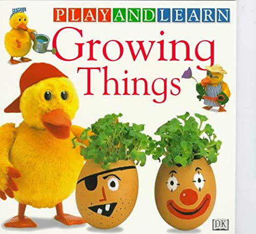 9780789415233: Growing Things (Play & Learn Series)