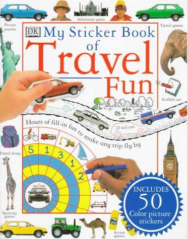 9780789415257: My Sticker Book of Travel Fun (My Sticker Books)