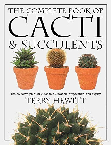 9780789416575: The Complete Book of Cacti & Succulents (American Horticultural Society Practical Guides)