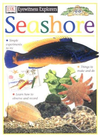 9780789416810: Eyewitness Explorers: Seashore (Eyewitness Explorers)