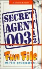 9780789417886: Secret Agent 003 1/2 Fun File With Stickers