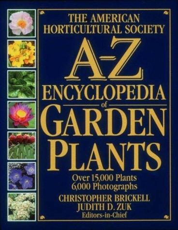 9780789419439: The American Horticultural Society A-Z Encyclopedia of Garden Plants