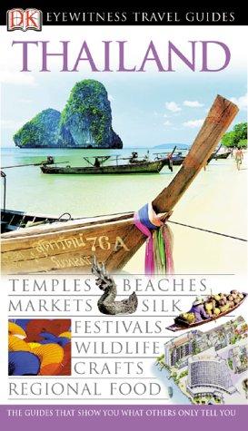 9780789419491: Dk Eyewitness Travel Guides Thailand