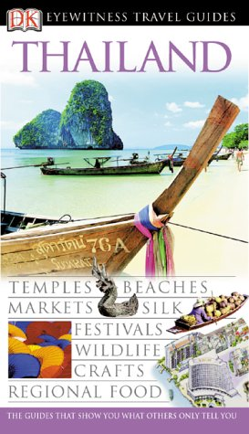 9780789419491: Eyewitness Travel Guide to Thailand