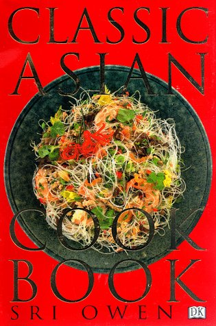 9780789419712: The Classic Asian Cookbook