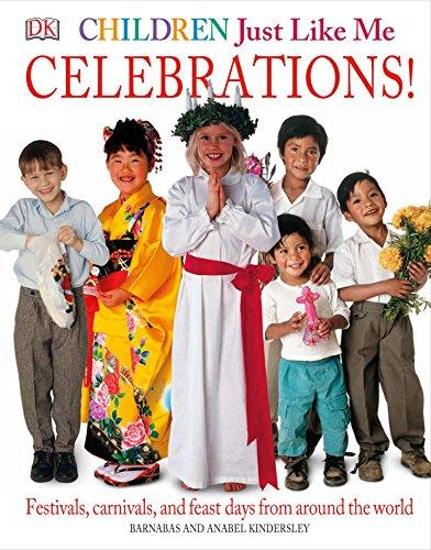9780789420275: Children Just Like ME: Celebrations (Children Just Like Me S.)