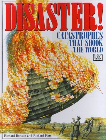 9780789420343: Disaster! Catastrophes That Shook the World