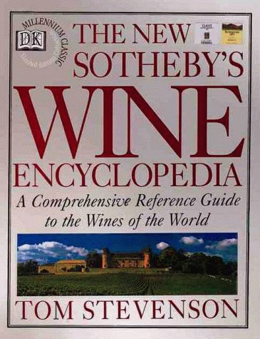 9780789420794: The New Sotheby's Wine Encyclopedia, First Edition