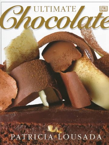 Ultimate Chocolate (The Ultimate) (0789420848) by Patricia Lousada