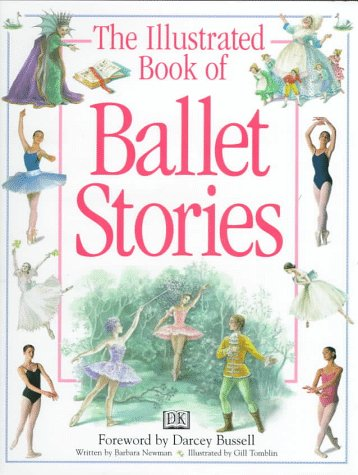 9780789422255: The Illustrated Book of Ballet Stories