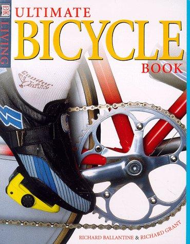 9780789422521: Ultimate Bicycle Book (DK Living)