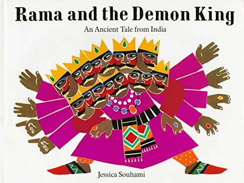 Rama And The Demon King: An Ancient Tale From India (0789424509) by Jessica Souhami