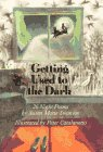 9780789424686: Getting Used to the Dark: 26 Night Poems