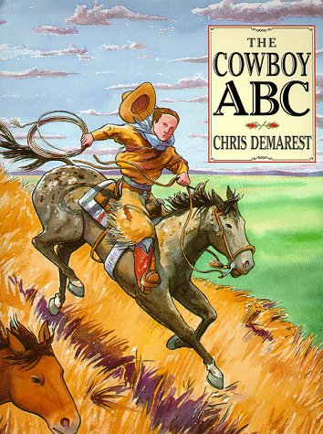 Cowboy A B C: Demarest, Chris L.