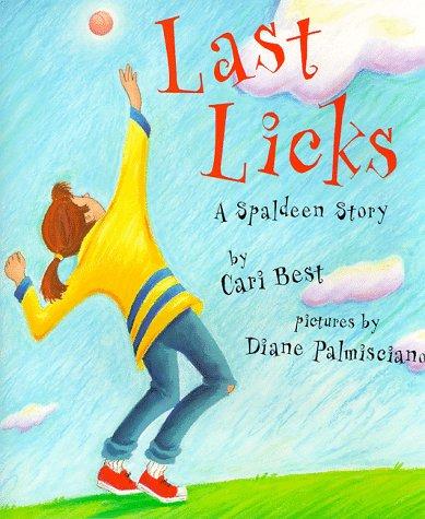 9780789425133: Last Licks: A Spaldeen Story