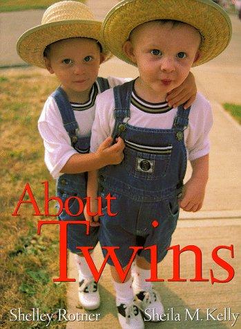 About Twins: DK Publishing, Rotner, Shelley, Kelly, Sheila M.