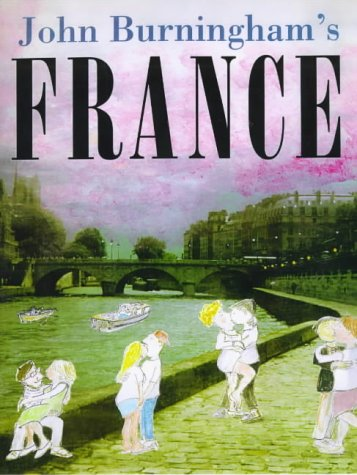 John Burningham's France (9780789425577) by DK Publishing; John Burningham