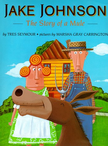 Jake Johnson: The Story of A Mule: Tres Seymour