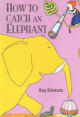 9780789425799: How to Catch An Elephant