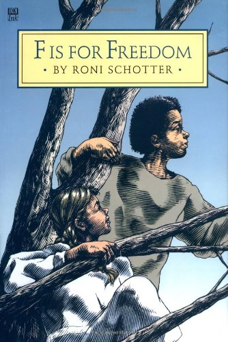 F Is for Freedom (9780789426413) by Roni Schotter; C. B. Mordan