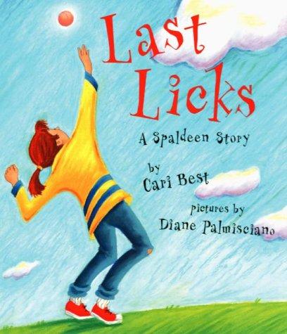 9780789426567: Last Licks: A Spaldeen Story